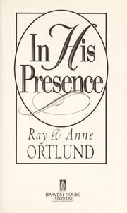 Cover of: In his presence | Raymond C. Ortlund