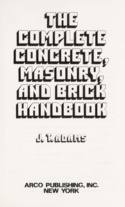 Cover of: The complete concrete, masonry, and brick handbook