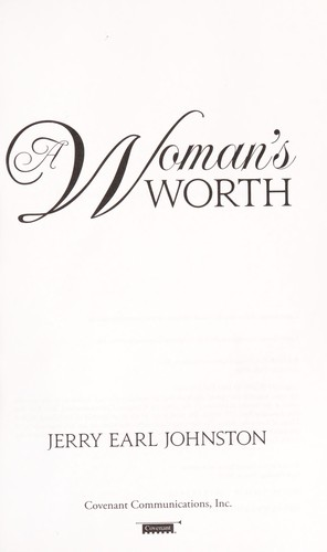 A woman's worth by Johnston, Jerry