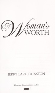Cover of: A woman's worth | Johnston, Jerry