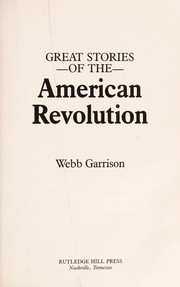 Cover of: Great stories of the American revolution