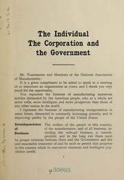 Cover of: The individual, the corporation and the government