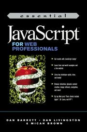 Essential JavaScript for Web Professionals by Dan Barrett, Dan Livingston, Micah Brown