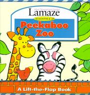 Cover of: Peekaboo Zoo: A Lift-The-Flap Book (Lamaze : Infant Development System : 18 Months & Up) | Susan Hood