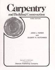 Cover of: Carpentry & Building Construction 3rd Edition | John L. Feirer, Gilbert R. Hutchings