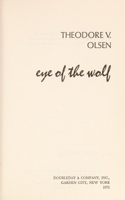 Cover of: Eye of the wolf | Theodore V. Olsen