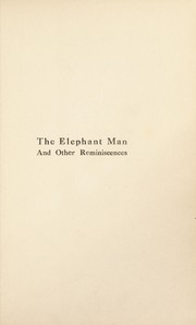 Cover of: The elephant man and other reminiscences