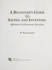 Cover of: A beginner's guide to saving and investing