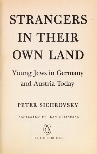 Strangers in their own land by Peter Sichrovsky