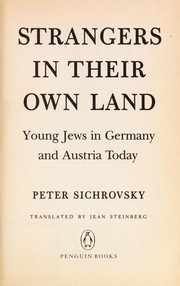 Cover of: Strangers in their own land | Peter Sichrovsky