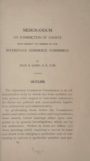 Cover of: Memorandum on jurisdiction of courts with respect to orders of the Interstate commerce commission | Daish, John Broughton