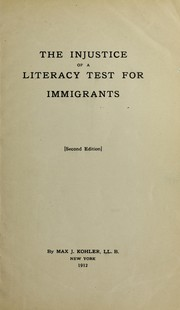 Cover of: The injustice of a literacy test for immigrants
