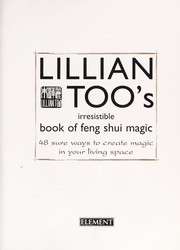 Cover of: Lillian Too's irresistible book of feng shui magic