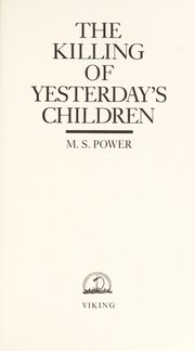 Cover of: The killing of yesterday's children