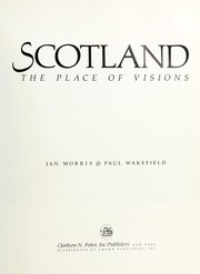 Cover of: Scotland: The place of visions