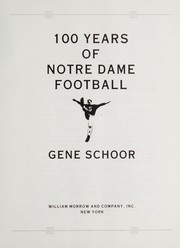Cover of: 100 Years of Notre Dame Football