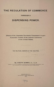 Cover of: The regulation of commerce through a dispensing power