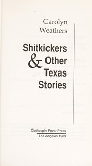 Cover of: Shitkickers, & other Texas stories