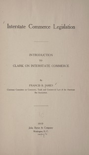 Cover of: Interstate commerce legislation