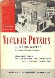 Cover of: Nuclear physics | Kaplan, Irving