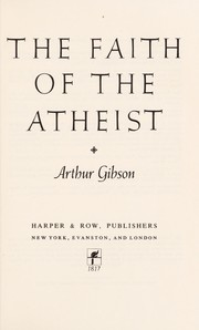 Cover of: The faith of the atheist
