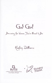Cover of: God girl | Hayley DiMarco