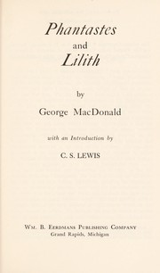 Cover of: Phantastes and Lilith, two novels | George MacDonald
