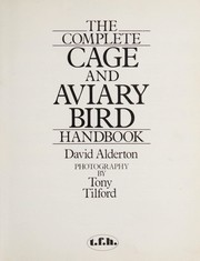 Cover of: The Complete Cage and Aviary Bird Handbook | David Alderton