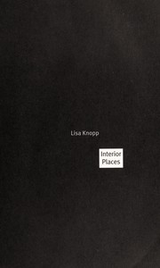 Cover of: Interior places | Lisa Knopp