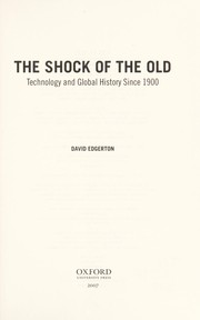 Cover of: The shock of the old | David Edgerton