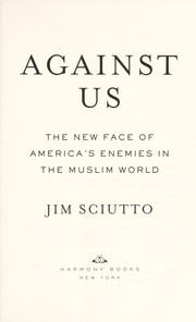 Cover of: Against us | Jim Sciutto