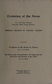 Cover of: Evolution of the horse ..