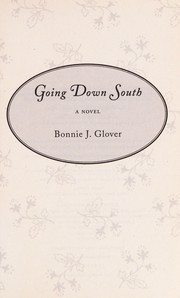 Going down south by Bonnie J. Glover
