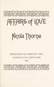 Cover of: Affairs of love | Nicola Thorne
