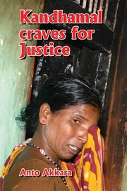 Cover of: Kandhamal craves for Justice |