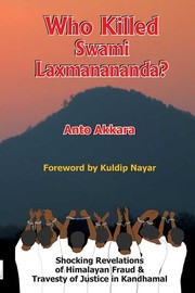 Cover of: Who killed Swami Laxmanananda? |