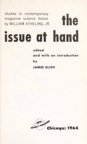 Cover of: The issue at hand: studies in contemporary magazine science fiction