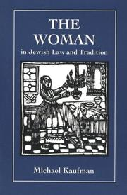 Cover of: Woman in Jewish Law & Traditio | Michael Kaufman