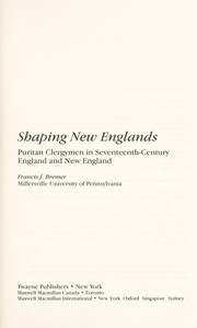 Cover of: Shaping New Englands | Francis J. Bremer