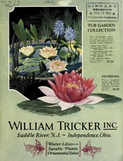 Cover of: Tub garden collection , water lilies, aquatic plants, and ornamental fishes