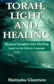 Cover of: Torah, Light and Healing