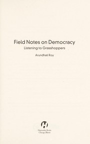 Cover of: Field notes on democracy