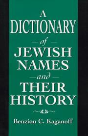 Cover of: A dictionary of Jewish names and their history