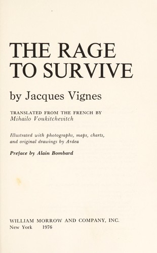 The rage to survive by Jacques Vignes