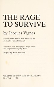 Cover of: The rage to survive | Jacques Vignes