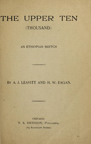Cover of: The upper ten (thousand)