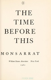 Cover of: The time before this. | Nicholas Monsarrat