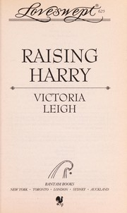 Cover of: Raising Harry | Victoria Leigh