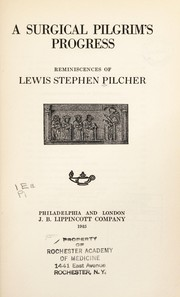 Cover of: A surgical pilgrim's progress