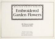 Cover of: Embroidered garden flowers | Diana Lampe